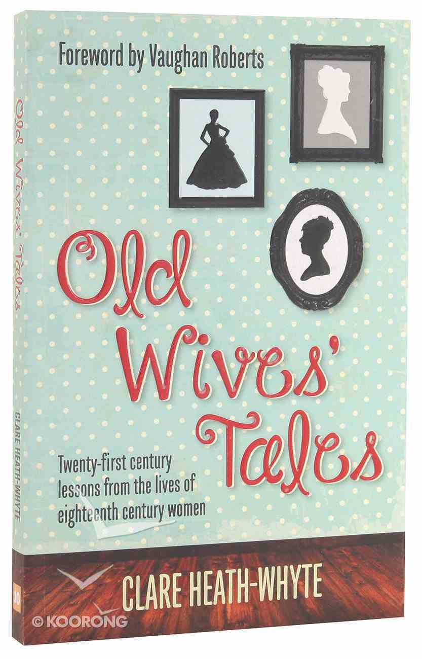 Old Wives Tales Paperback
