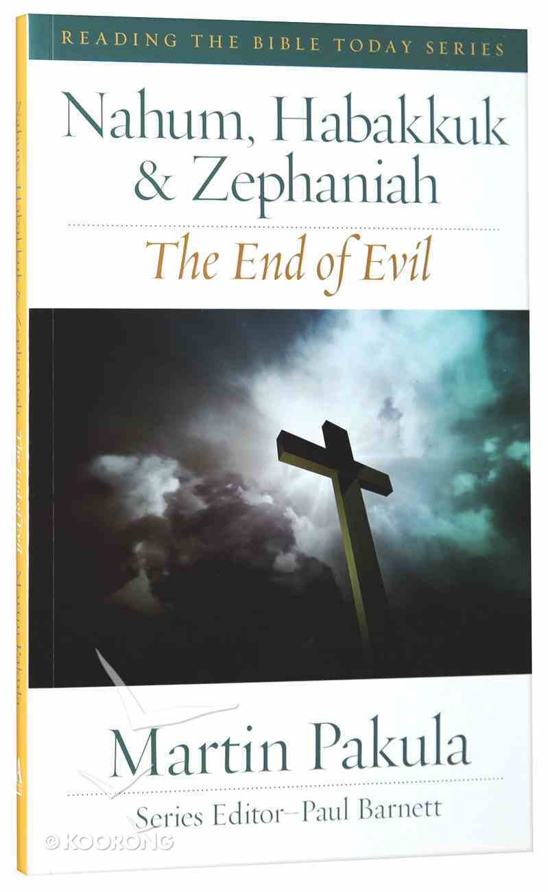 Nahum, Habbakuk and Zephaniah (Reading The Bible Today Series) Paperback