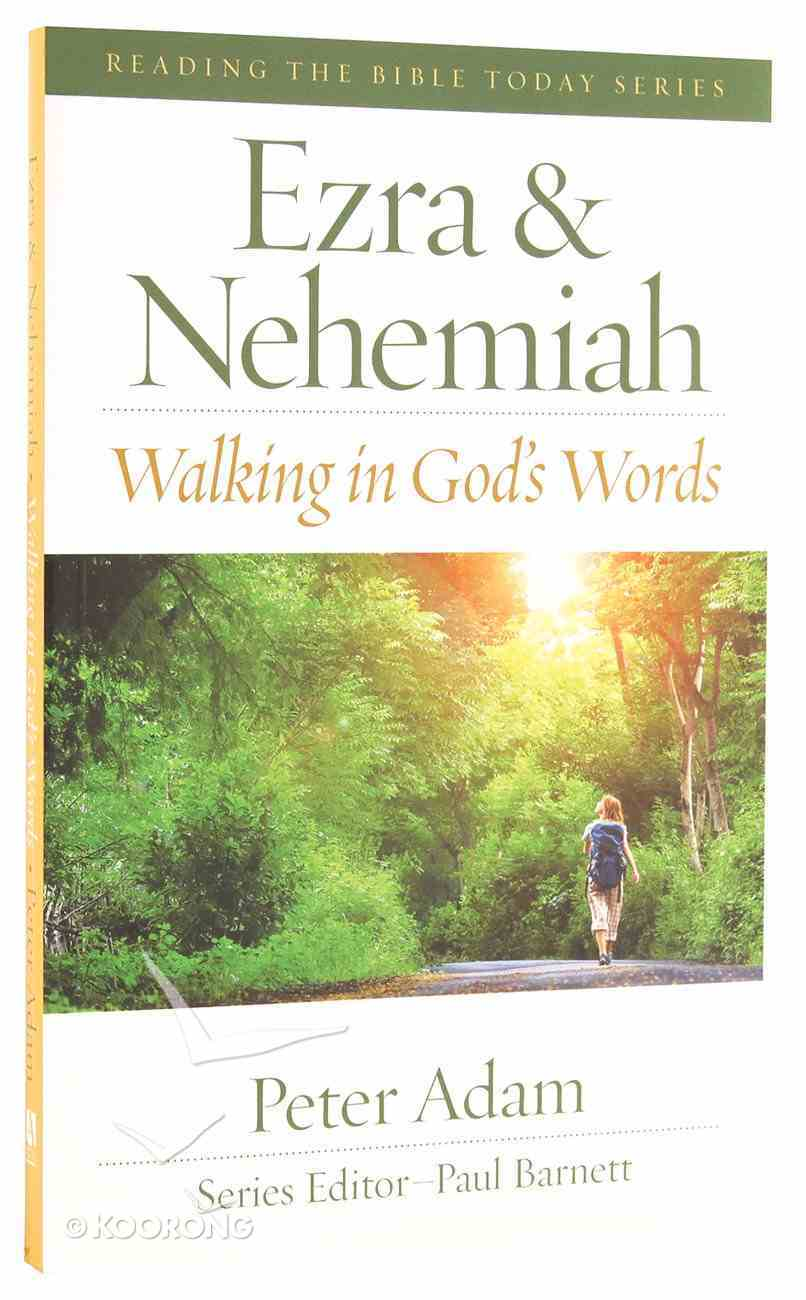 Ezra and Nehemiah - Walking in God's Word (Reading The Bible Today Series) Paperback
