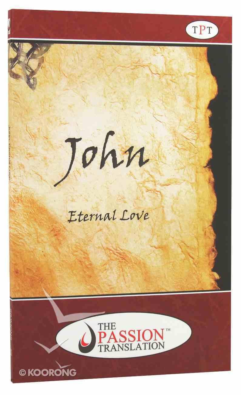 TPT John: Eternal Love Paperback