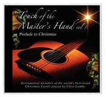 Album Image for Touch of the Master's Hand Volume 3: Prelude to Christmas - DISC 1