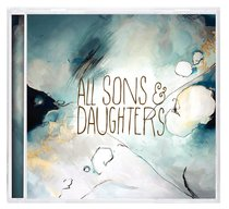 Album Image for All Sons and Daughters - DISC 1