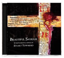 Album Image for Beautiful Saviour: Songs of Stuart Townend - DISC 1