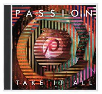 Album Image for 2014 Passion: Take It All - DISC 1
