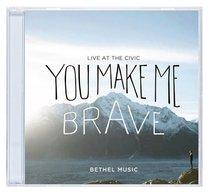 Album Image for You Make Me Brave CD & DVD - DISC 1