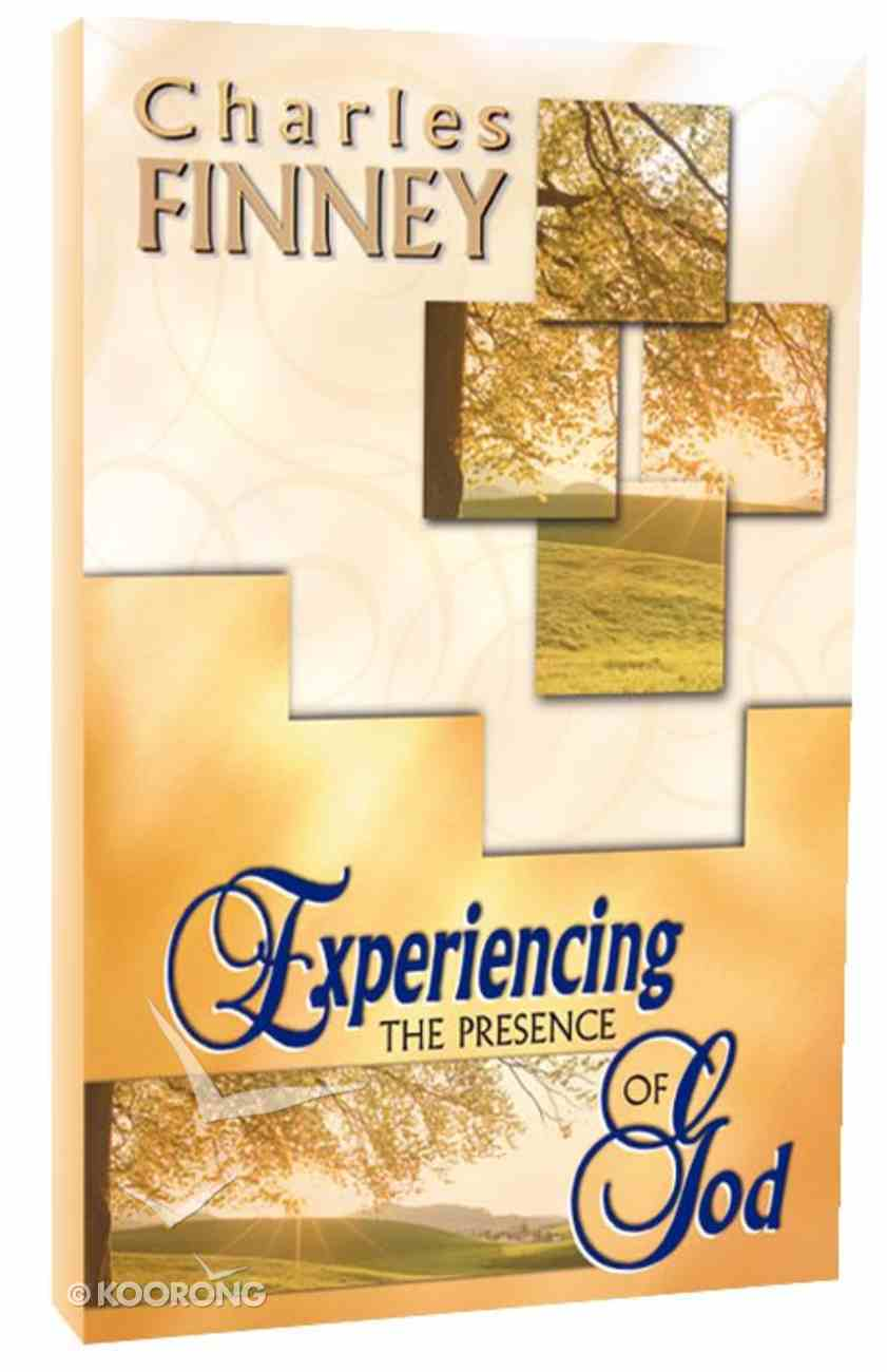 Experiencing the Presence of God (4 Books In 1 Anthology) Paperback