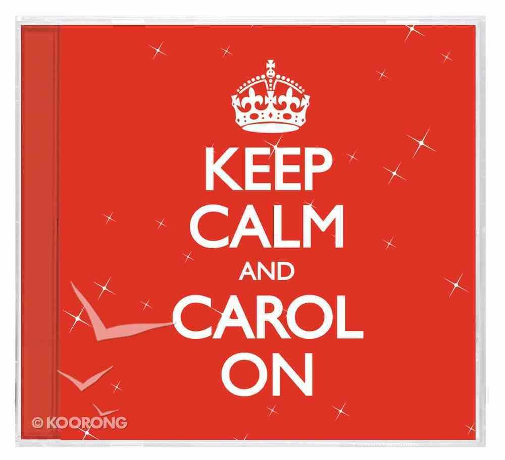 Keep Calm and Carol on CD