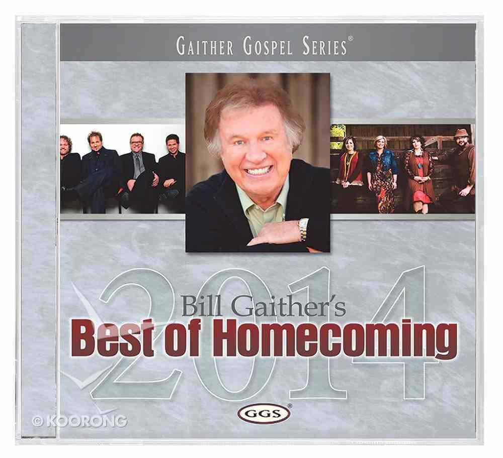 Bill Gaither's Best of Homecoming 2014 (Gaither Gospel Series) CD