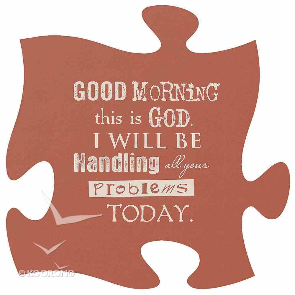 Puzzle Pieces Wall Art: Good Morning Plaque