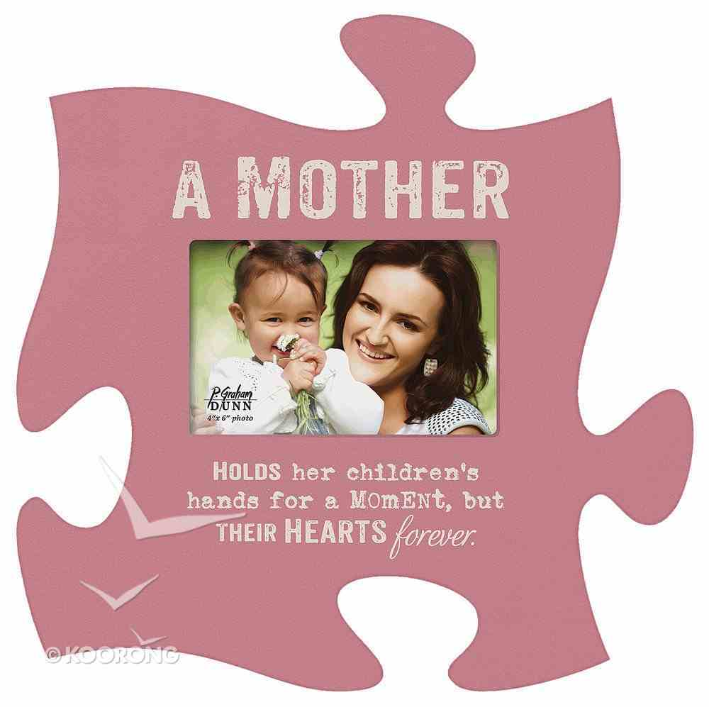 Puzzle Pieces Wall Art: A Mother (Holds 1 4x6 Photo) Plaque