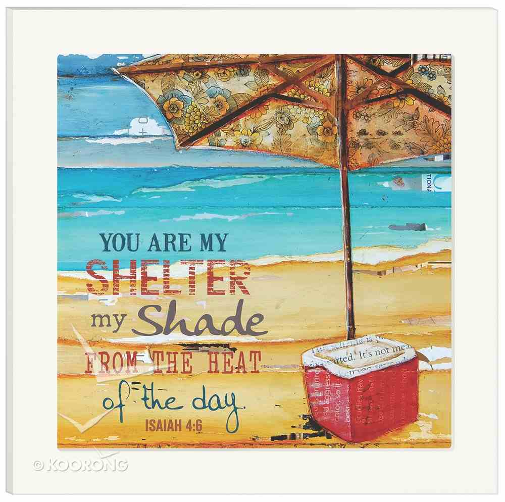 Framed Wall Art: You Are My Shelter, Isaiah 4:6 Plaque