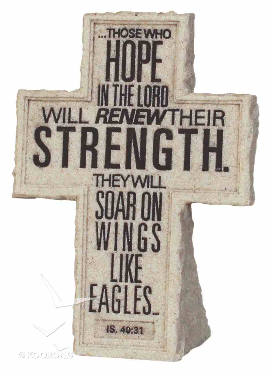 Cross Tabletop: Cornerstone: Those Who Hope (Isaiah 40:31) Homeware