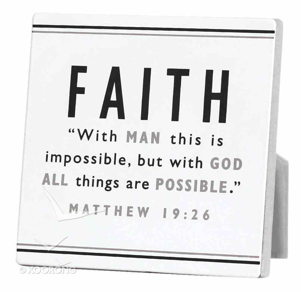 Black and White Series Plaque: Faith Plaque