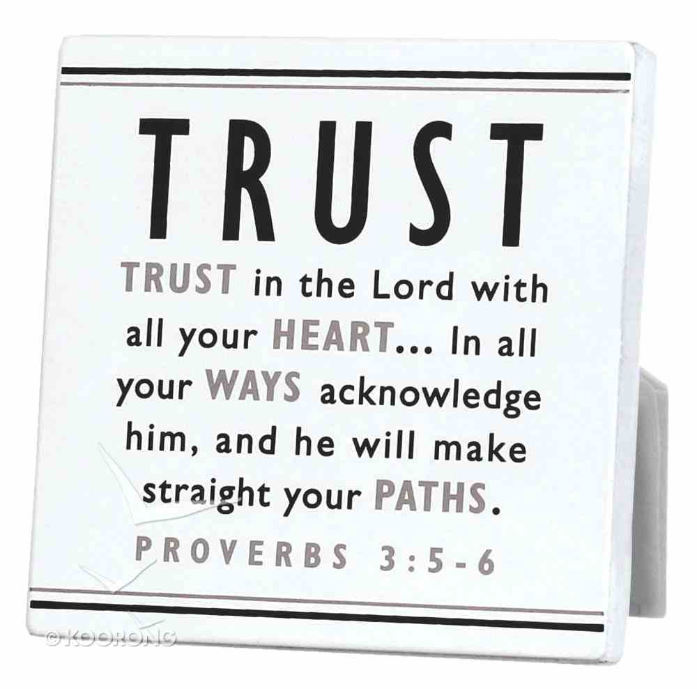 Black and White Series Plaque: Trust Plaque