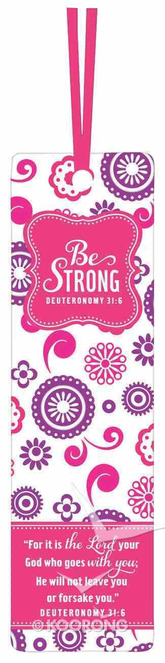 Bookmark: Be Series With Ribbon - Be Strong (Pink Floral) Stationery