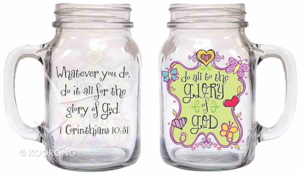 Old Fashioned Drinkin Jar: Do All to the Glory of God, 1 Corinthians 10:31 Homeware