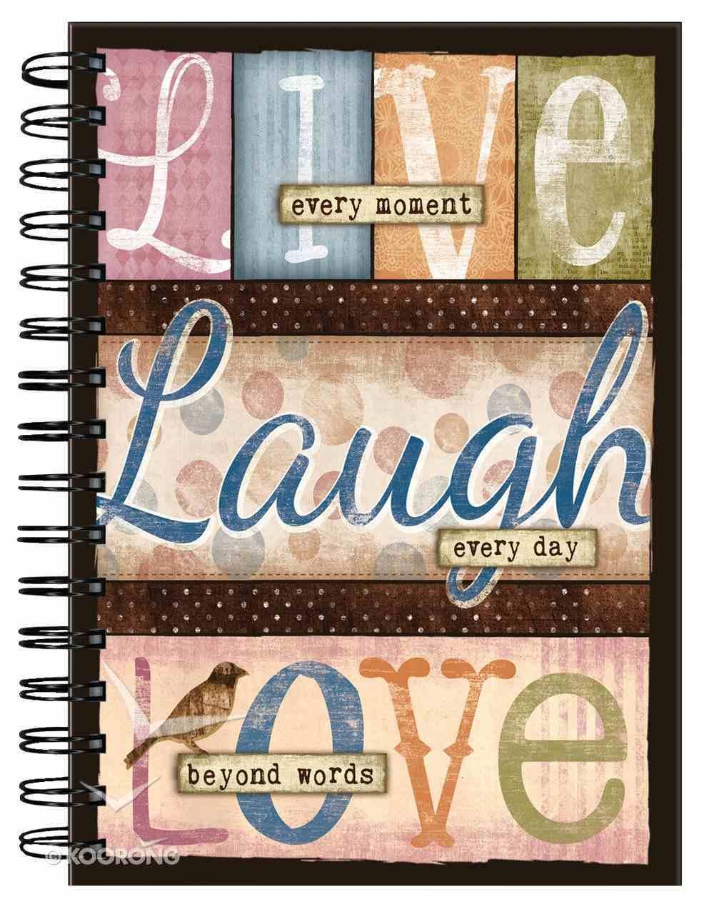 Spiral Journal: Live Laugh Love Spiral