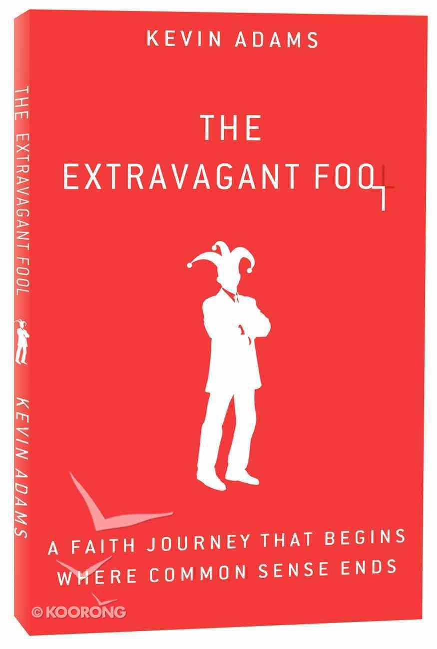 The Extravagant Fool Paperback