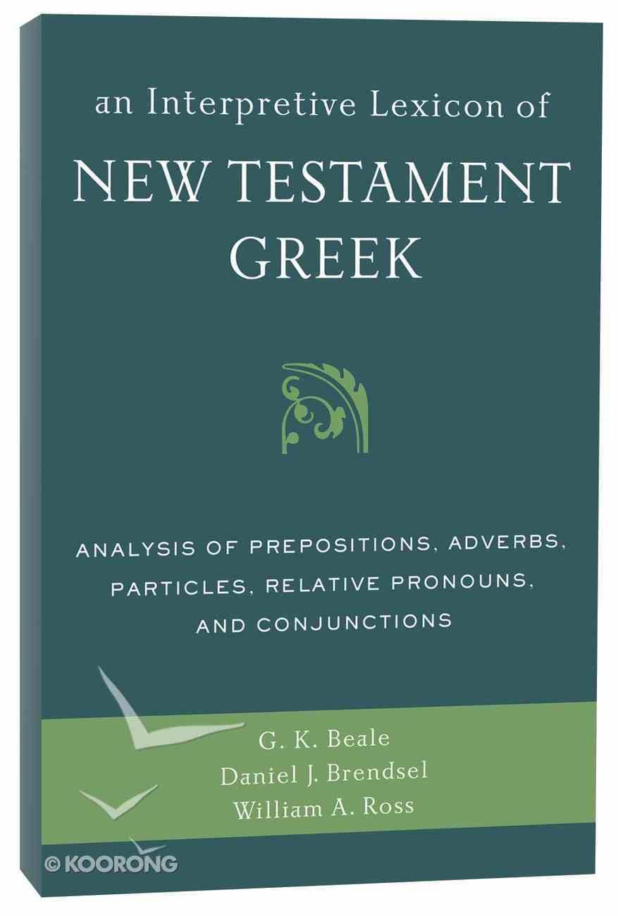 An Interpretive Lexicon of New Testament Greek Paperback