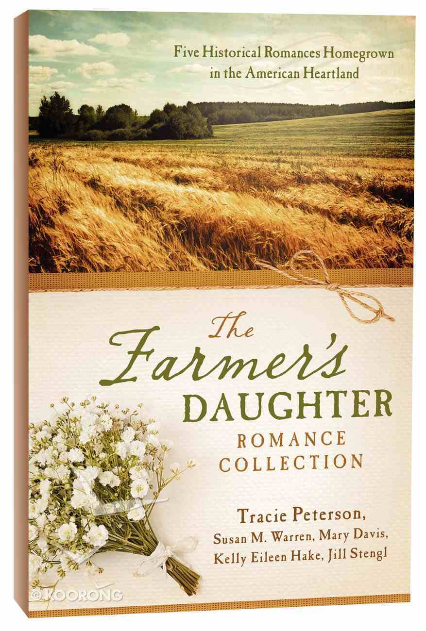 5in1: The Farmer's Daughter Romance Collection Paperback