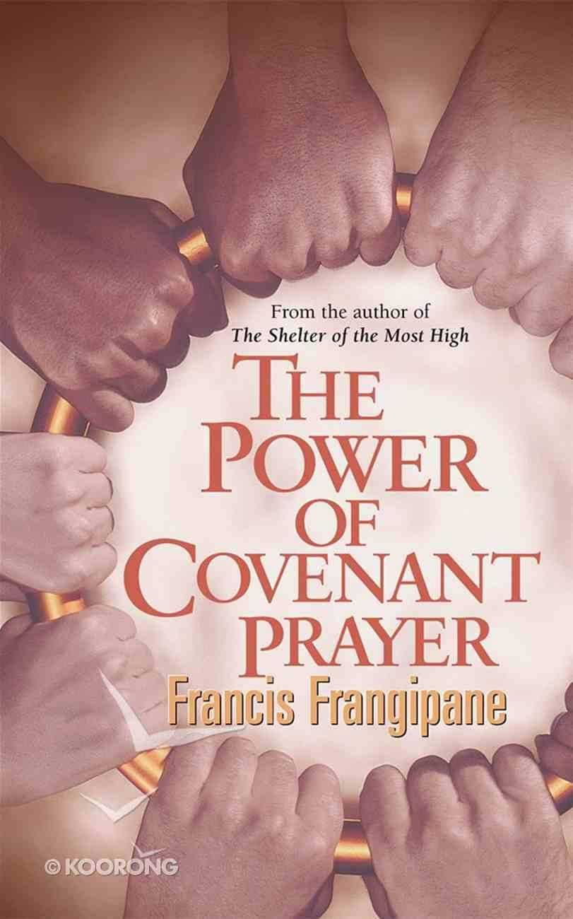The Power of Covenant Prayer Paperback