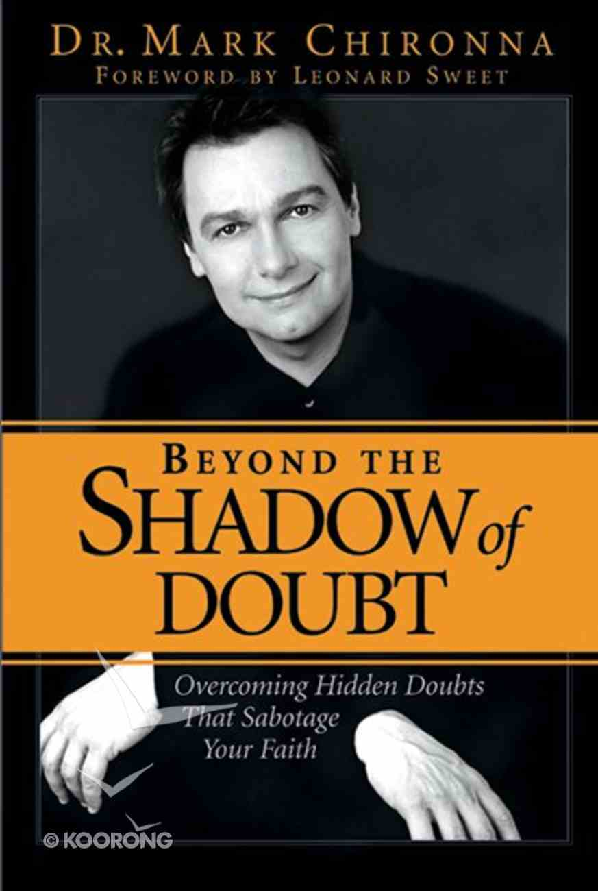 Beyond the Shadow of Doubt Paperback