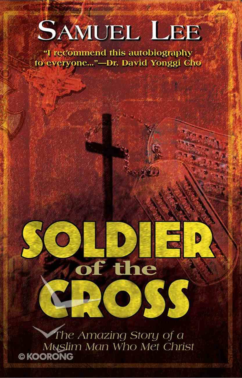 Soldier of the Cross Paperback