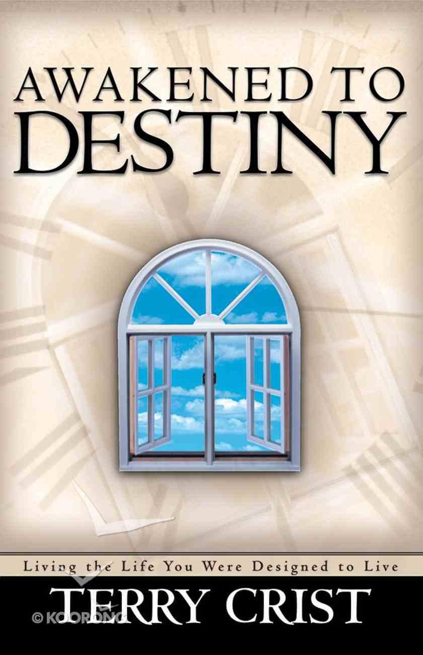 Awakened to Destiny Paperback