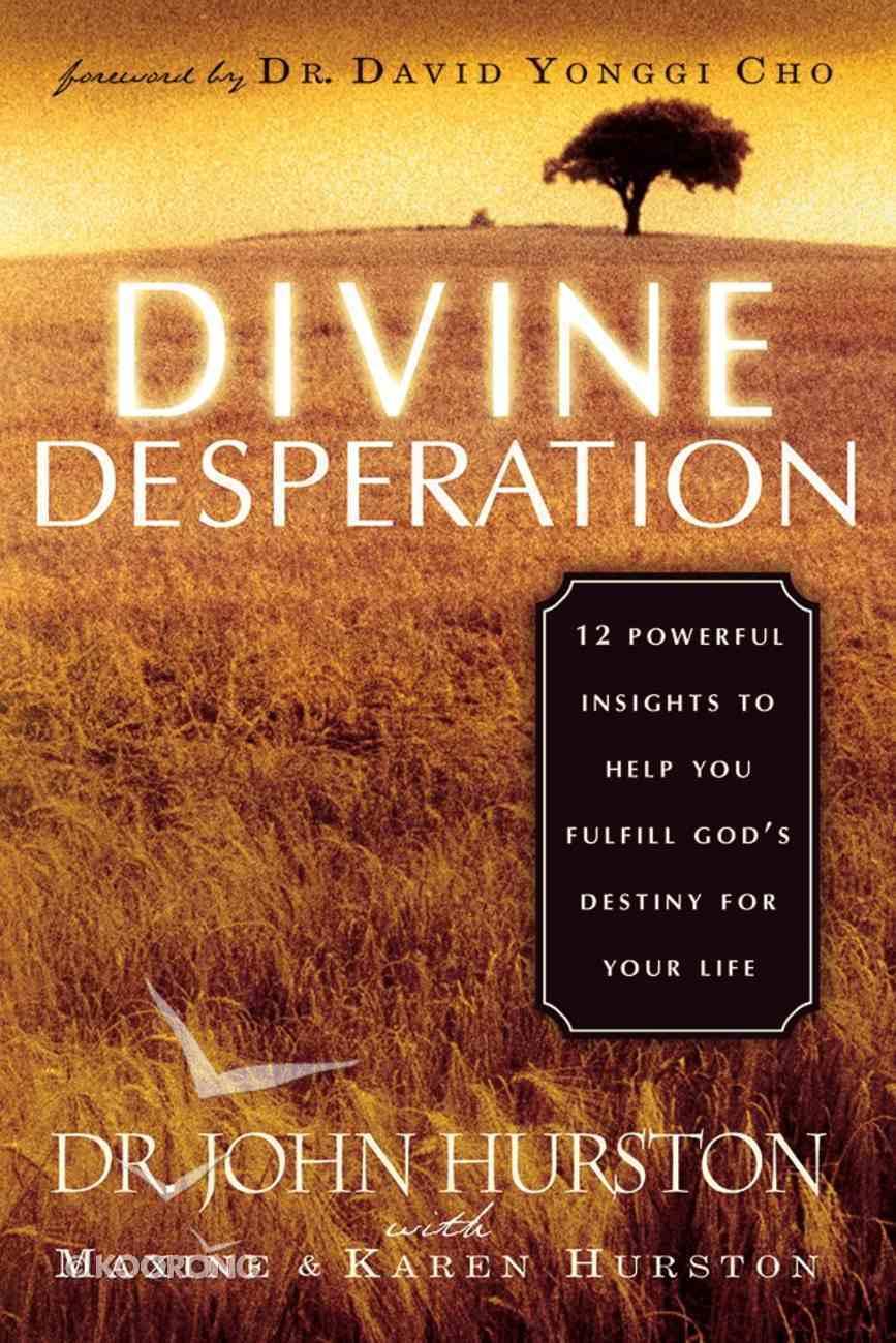Divine Desperation Paperback