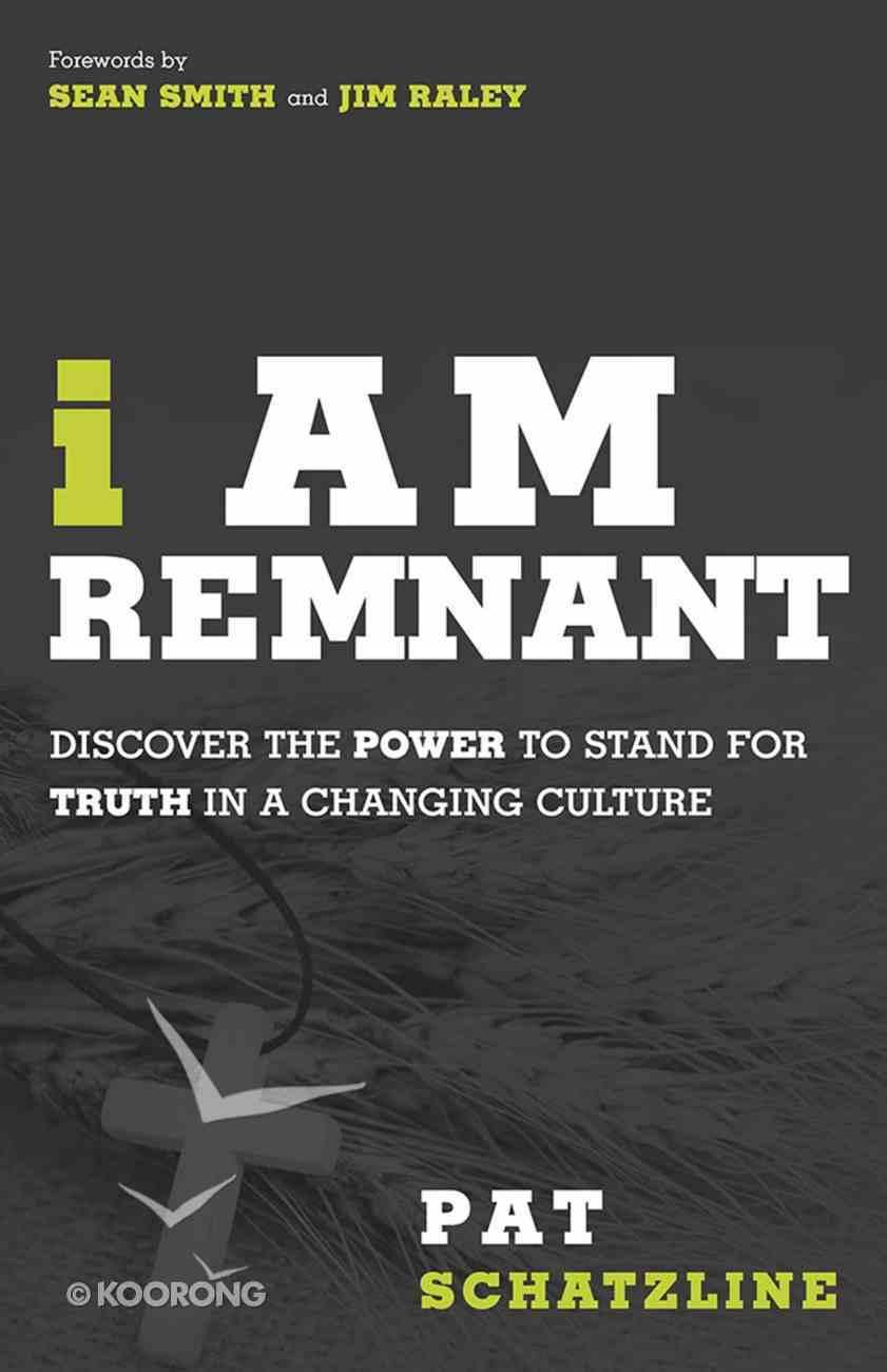 I Am Remnant Paperback