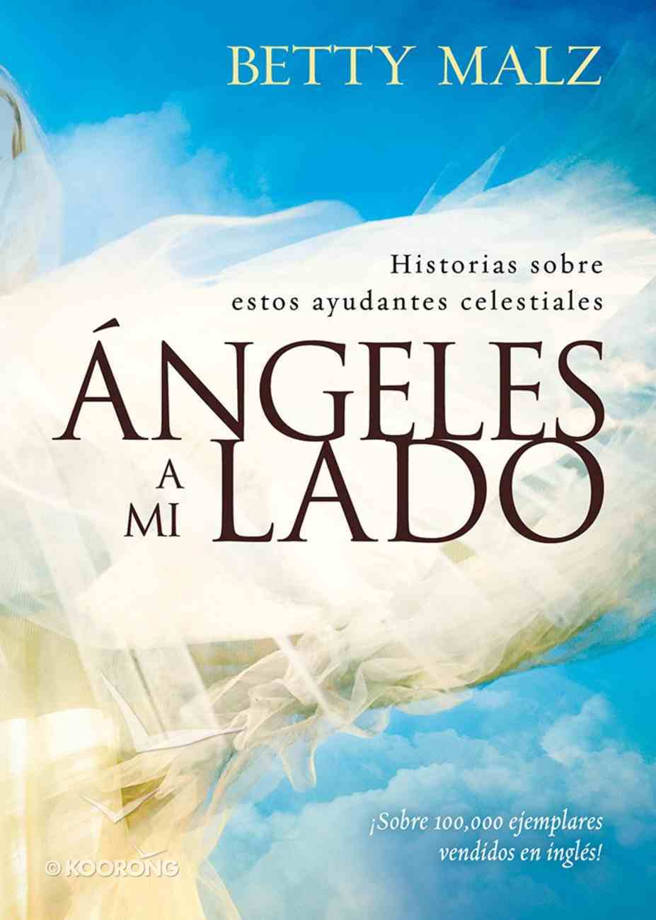 Angeles a Mi Lado (Angels By My Side) Paperback