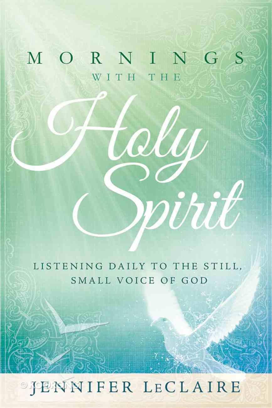 Mornings With the Holy Spirit Hardback