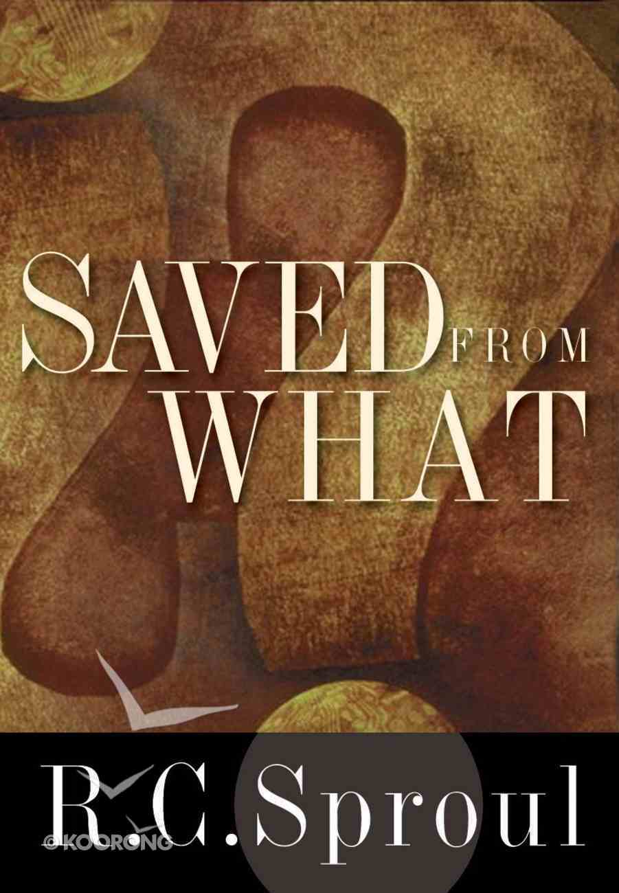 Saved From What? Hardback