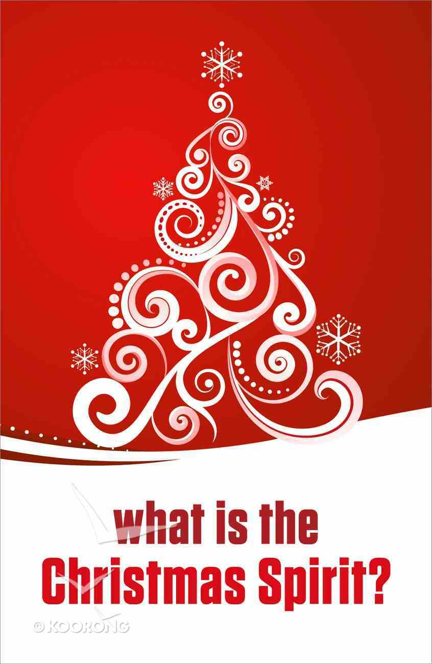 What is the Christmas Spirit? (Pack Of 25) Booklet