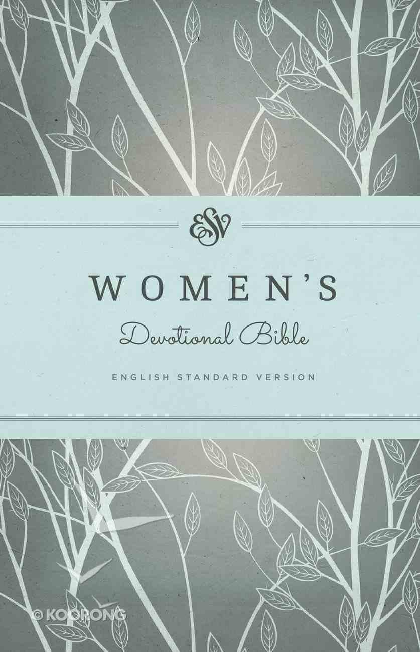 ESV Women's Devotional Bible Green (Black Letter Edition) Hardback