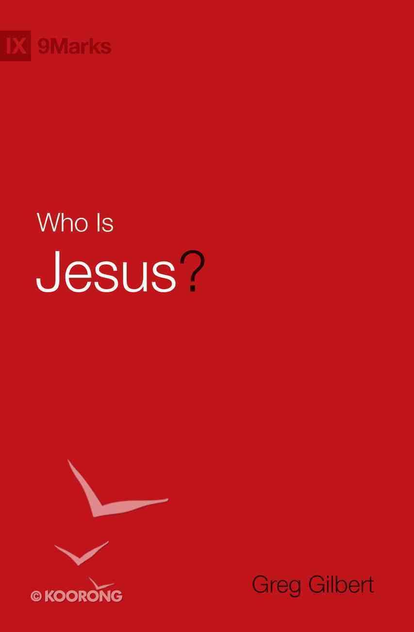 Who is Jesus? (9marks Series) Hardback