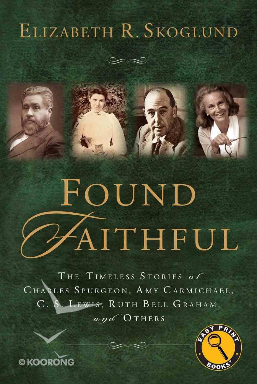 Found Faithful (Large Print) Paperback