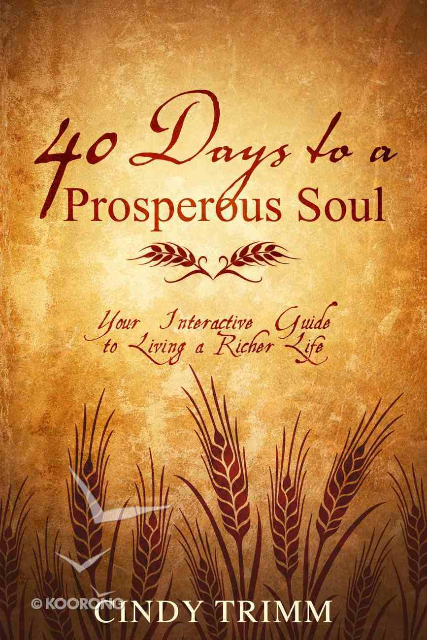 40 Days to a Prosperous Soul Paperback