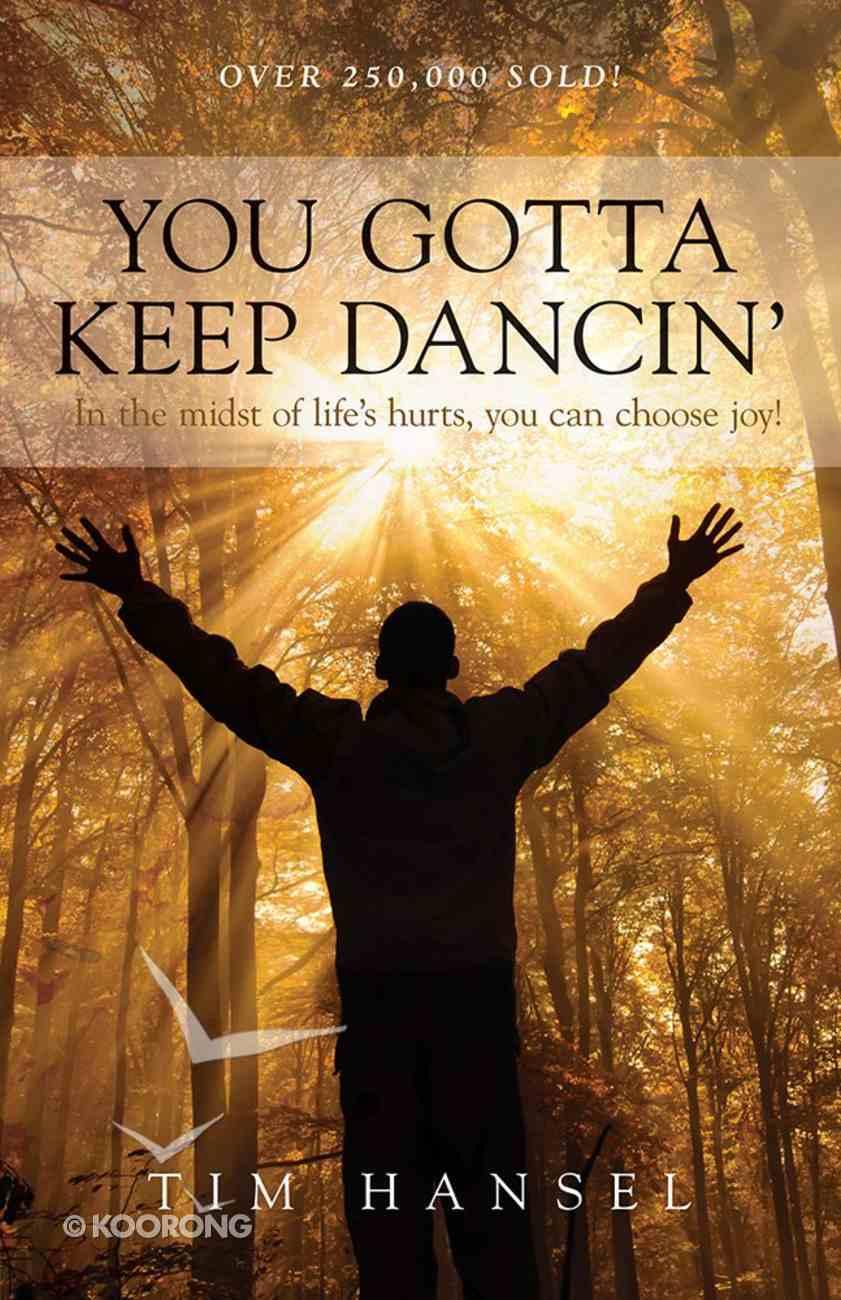 You Gotta Keep Dancin' Paperback