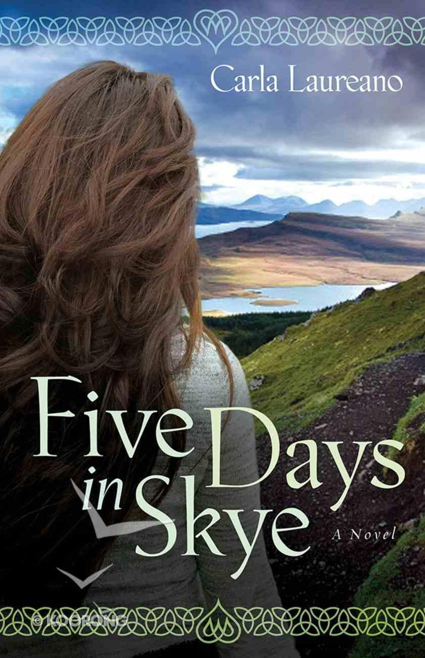 Five Days in Skye (#01 in Macdonald Family Series) Paperback