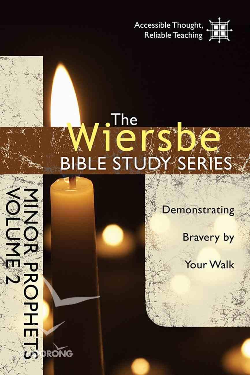 Minor Prophets (Volume 2) (Wiersbe Bible Study Series) Paperback