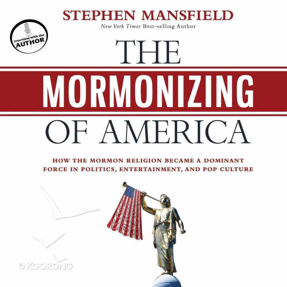 The Mormonizing of America eAudio Book
