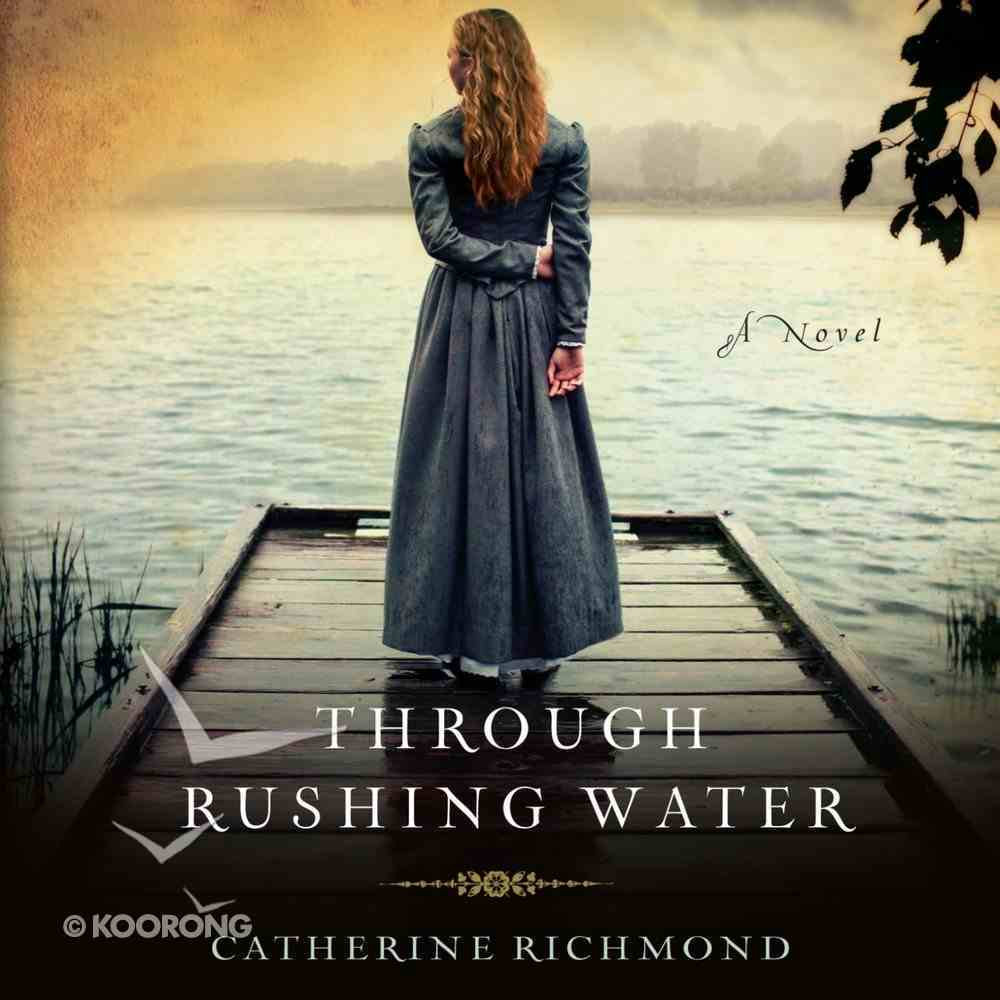 Through Rushing Water eAudio Book