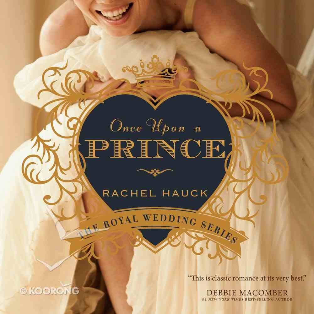 Once Upon a Prince (#01 in The Royal Wedding Series) eAudio Book