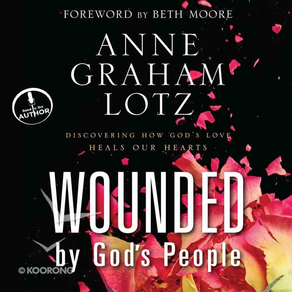Wounded By God's People eAudio Book
