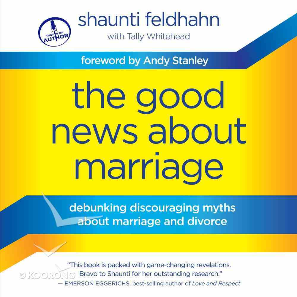 The Good News About Marriage eAudio Book