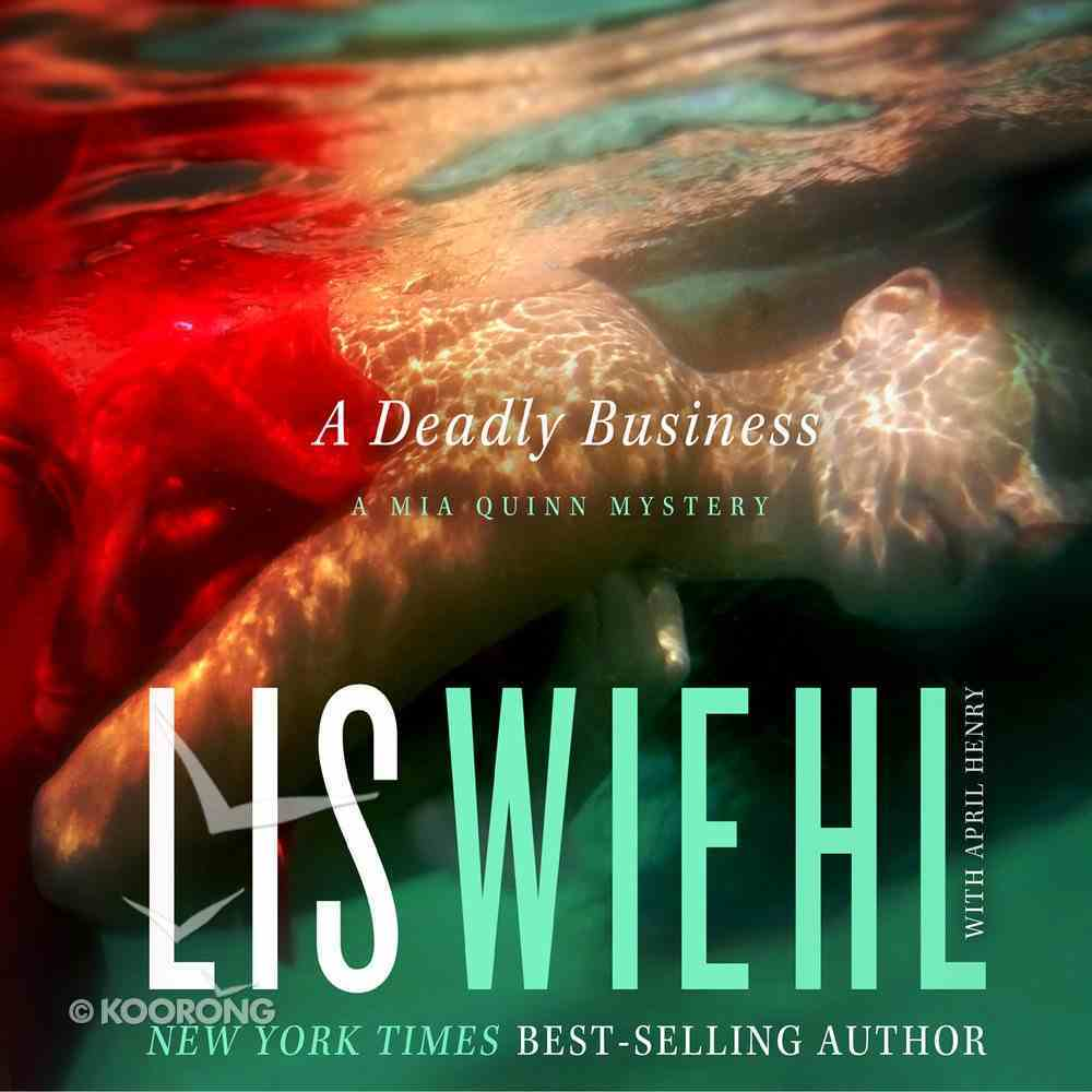 A Deadly Business (#02 in Mia Quinn Mystery Series) eAudio Book