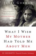 What I Wish My Mother Had Told Me About Men (Ebook) image