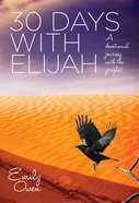 30 Days With Elijah (Ebook) image