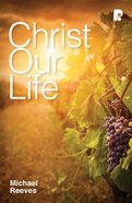 Christ Our Life (Ebook) image